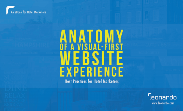 Anatomy of a Visual First Website Experience - Best Practices for Hotel Marketers
