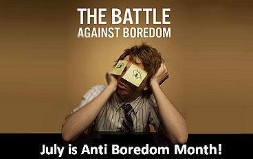 Anti-Boredom