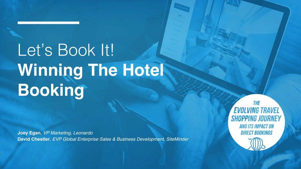 Digital Marketing Summit Part 3: Winning The Hotel Booking