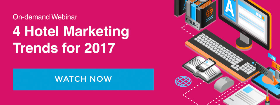 Watch our on demand webinar on 4 hotel marketing trends for 2017