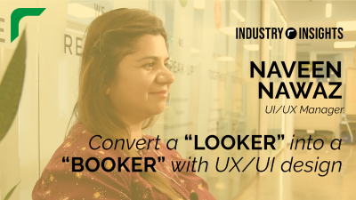"""Industry Insights: Convert A """"Looker"""" Into A """"Booker"""" With UX/UI Design (Feat. Naveen Nawaz)"""